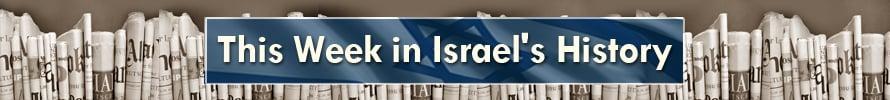 this_week_in_israels_history